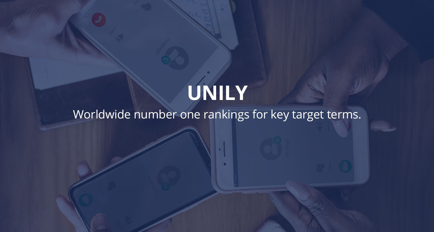 Unily are worldwide number one ranking for key target terms